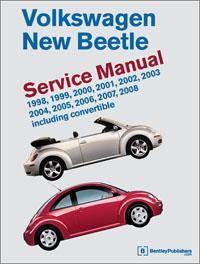 Bentley - Volkswagen New Beetle Repair Manual: 1998-2008
